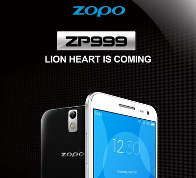 More than Faster, ZOPO ZP999 LION HEART is Coming