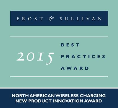 Energous Corporation receives the Frost & Sullivan 2015 North American Wireless Charging New Product Innovation Award