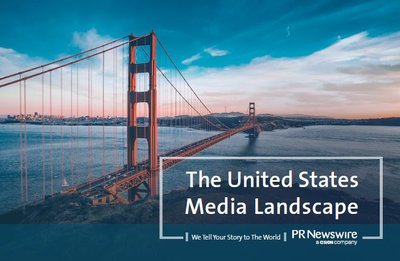 PR Newswire releases The United States Media Landscape White Paper.