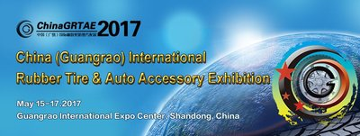 The 8th China (Guangrao) International Rubber Tire & Auto Accessory Exhibition (China GRTAE)
