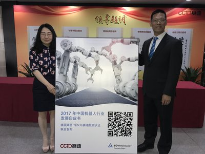 Xinhua Zhao, Vice General Manger of Commercial Services of TUV Rheinland Greater China and Luping Chen, General Manager of CCID Testing and Certification jointly released 2017 White Paper on Development of China's Robot Industry
