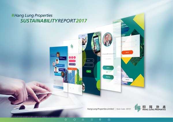 Hang Lung's latest Sustainability Reports highlight the Companies' achievements in sustainability during the financial year January 1 to December 31, 2017.