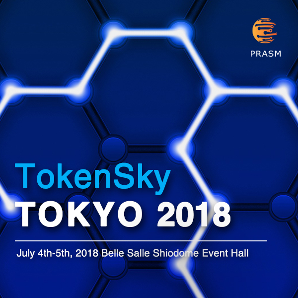 PRASM參加Chainers 2018和TokenSky Tokyo 2018