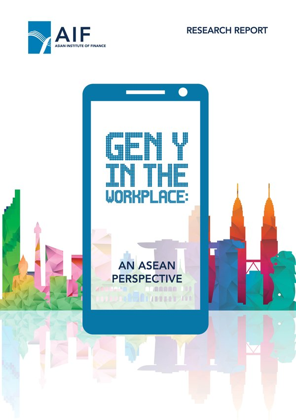 Cover of AIF Research Report - 'Gen Y in the Workplace: an ASEAN perspective'