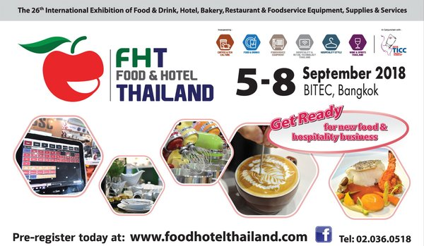 Food & Hotel Thailand 2018 get ready for new food and hospitality business