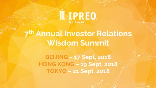 Ipreo by IHS Markit to host the 7th Investor Relations Wisdom Summit from 17 Sept, 2018 to 21 Sept, 2018.