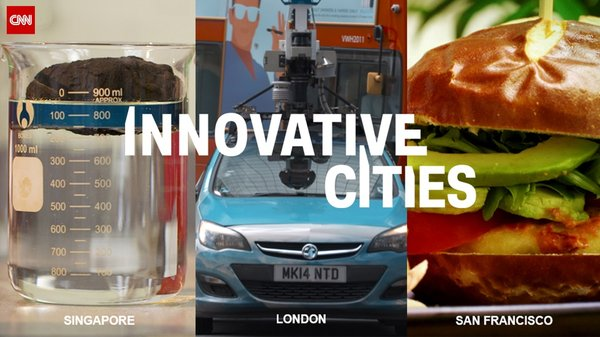 CNN's Innovative Cities explores how new technology is