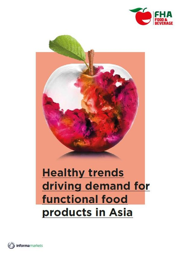 FHA Insider Special report - Healthy trends driving demand for functional food products in Asia