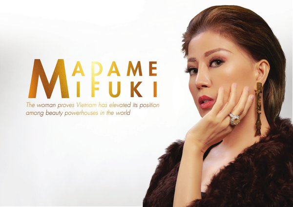 Madame Mifuki - the woman who raised Vietnam's beauty care's standing in the world stage