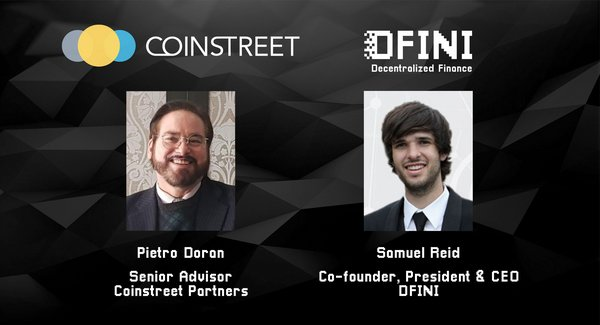 Coinstreet Partners announces two senior appointments - Samuel Reid as Group Chief Technology Officer and Pietro Doran as Senior Member of Advisory Board