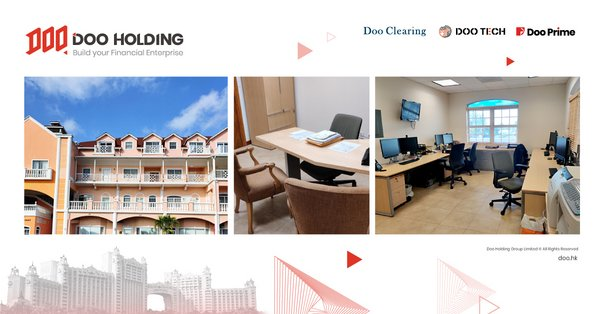Doo Holding's subsidiary Doo Prime celebrates the opening of new Bahamas office to begin dealing in securities and asset management.