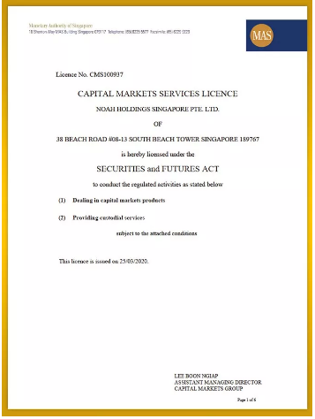 Noah Singapore granted the Capital Markets Services licence issued by the Monetary Authority of Singapore
