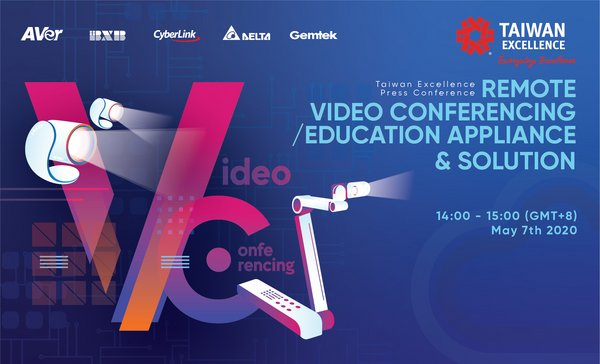 Livestream Conference of Taiwan Excellence would showcase the breakthrough Remote Video Conferencing and Education Appliance and Solution from Taiwanese top brands