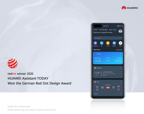 HUAWEI Assistant · TODAY won the Red Dot Award Brands & Communication Design