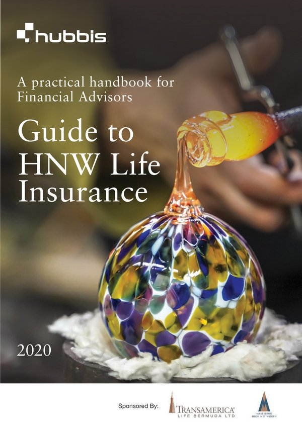"Transamerica Life Bermuda partnered with Hubbis to launch ""Guide to HNW Life Insurance - a Practical Handbook for Financial Advisors"""