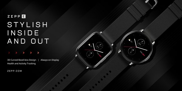 Zepp E boasts a 3D curved bezel-less design, always-on display, 11 sports modes, multiple health metrics and 5 ATM water resistance