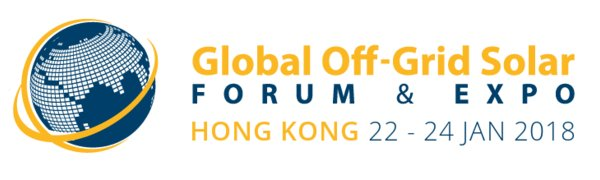 The Global Off-Grid Solar Forum & Expo (22-24 January 2018, Hong Kong) will gather 600+ key off-grid solar stakeholders