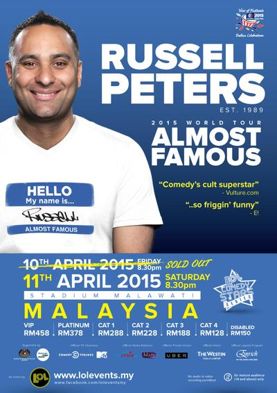 Latest poster for the Russell Peters Almost Famous World Tour 2015 in Malaysia