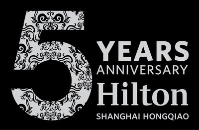 Hilton Shanghai Hongqiao 5th Anniversary - CELEBRATION SPECIALS