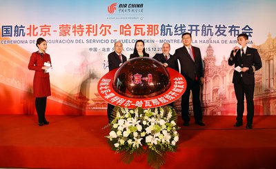 Air China Announces the Start of its Beijing-Montreal-Havana Service in Beijing