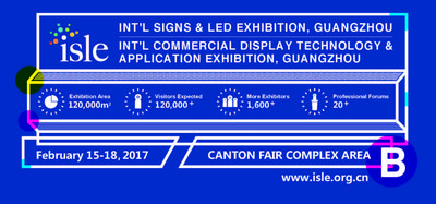 International Signs and LED Exhibition (ISLE) 2017 Takes LED and Advertising Industry Trendy Topics on to the Stage