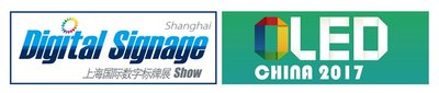 OLED CHINA and DIGITAL SIGNAGE 2017 to be Held in Shanghai concurrently with SIGN & LED CHINA 2017 in September