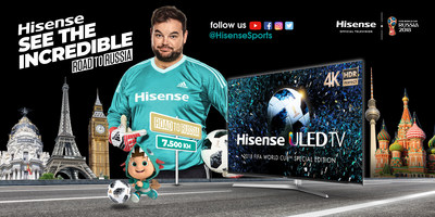 Hisense to join fans on the road to Russia with 'See the Incredible Tour'