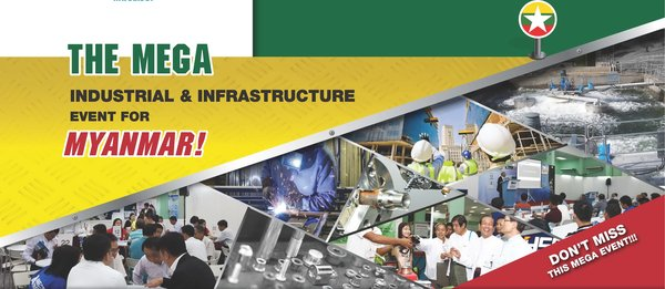 UBM Asia Presents the MEGA Industrial & Infrastructure Event for Myanmar