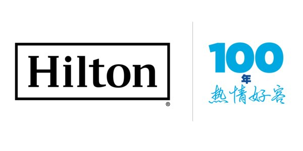Hilton Launches the Hilton Effect Campaign, kicking off its 100th anniversary of Hospitality