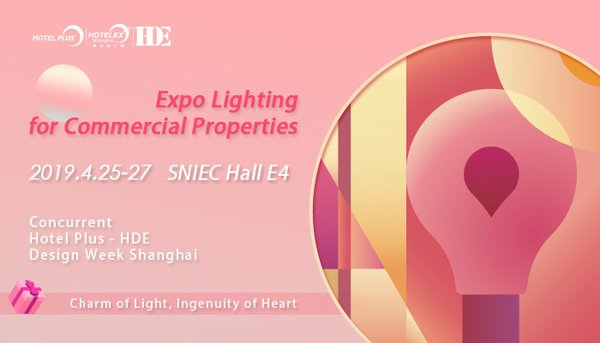 Hotel Plus - HDE 2019 Introduces Expo Lighting for Commercial Properties