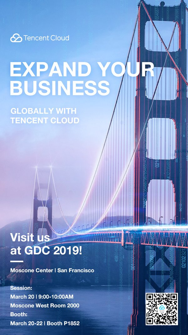 Tencent to Showcase Global Cloud Ecosystem for Game Developers at GDC 2019