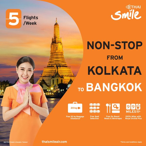 THAI Smile Airways introduces new non-stop flight from Kolkata to Bangkok, exclusively 5 flights a week, welcoming Indian travelers to Thailand with world-class standard services.