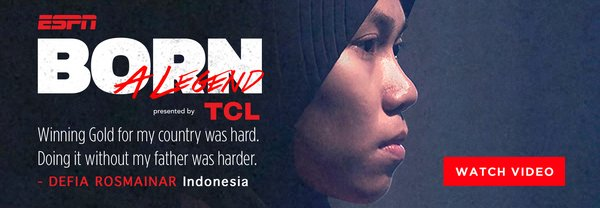 TCL and ESPN release the first inspirational 'Born a Legend' video featuring Defia Rosmaniar, a female taekwondo athlete from Indonesia