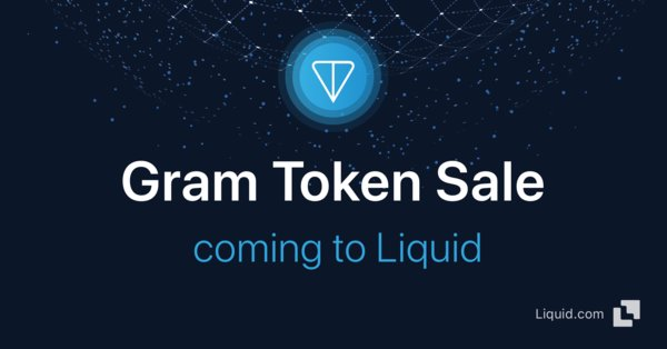 Liquid.com to exclusively offer Telegram Open Network token, Gram, via Public Token Sale