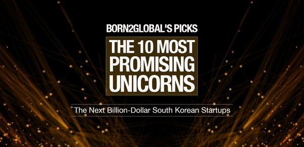 The Born2Global Centre has searched far and wide to find the nation's next unicorns, and it lists the following companies as the most promising unicorns in Korea.