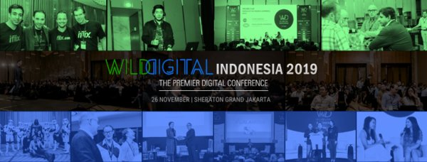Southeast Asia's Premier Digital Conference, Wild Digital returns to Indonesia for the 3rd edition, bigger and wilder with Startup World Cup