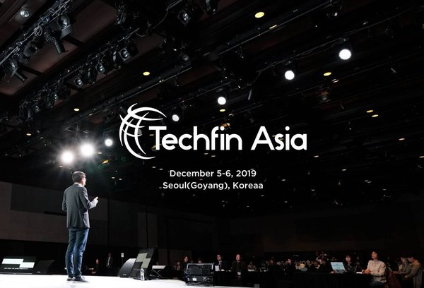 Techfin Asia, the 1st premier Techfin conference taking place on December 5-6 in Seoul, Korea