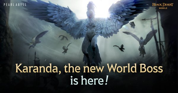 Pearl Abyss Announces That World Boss Karanda and Regular Season of Node Wars Now Available in Black Desert Mobile