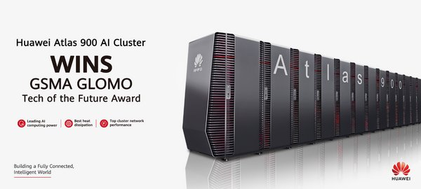Huawei Atlas 900 AIクラスターがGSMA GLOMOのTech of the Future Awardを受賞