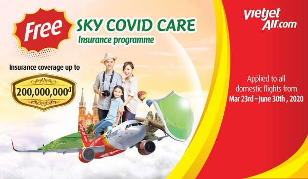 "Vietjet offers ""SKY COVID CARE"" insurance to all passengers amid the COVID-19 outbreak"